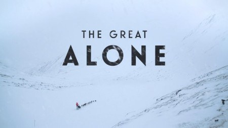 Under Further Review: The Great Alone