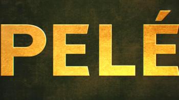 Under Further Review: <i>Pelé: Birth of a Legend</i>