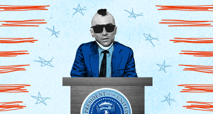 And Now a Word from President Travis Bickle