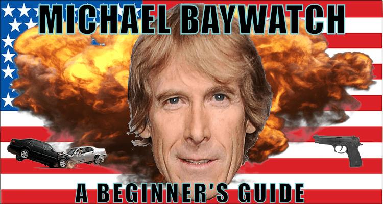 Michael Baywatch Part II: Sneak Attacks (2001-2005)