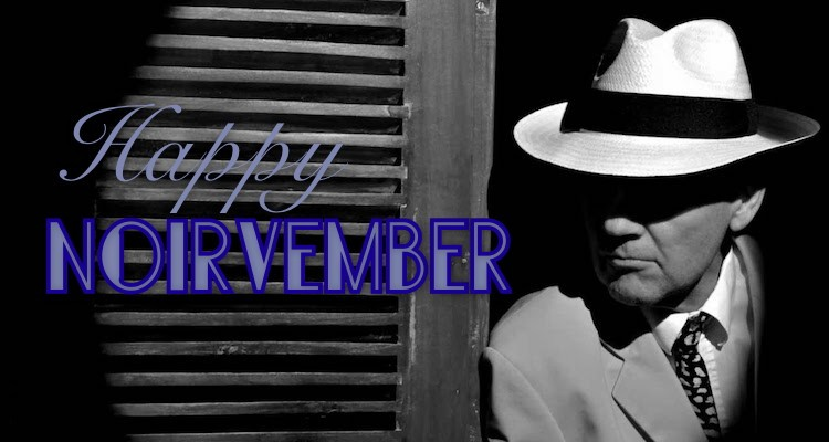 Remember, Remember, These Five for Noirvember