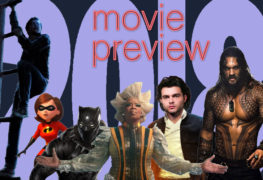Your 2018 Movie Preview