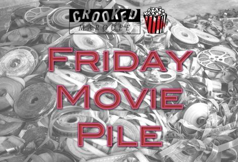 Friday Movie Pile: March 16, 2018