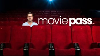 OPINION: MoviePass Is Completely Sustainable, Just Like My Marriage