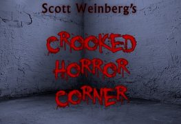 Scott Weinberg's Crooked Horror Corner #6