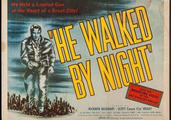Classic Corner: <i>He Walked By Night</i>