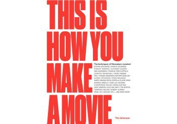 Book Excerpt: <i>This Is How You Make A Movie</i>